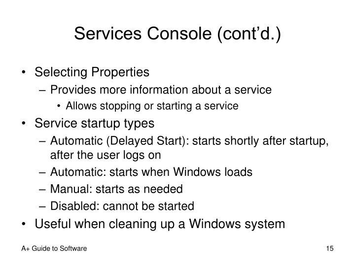 Services Console (cont'd.)