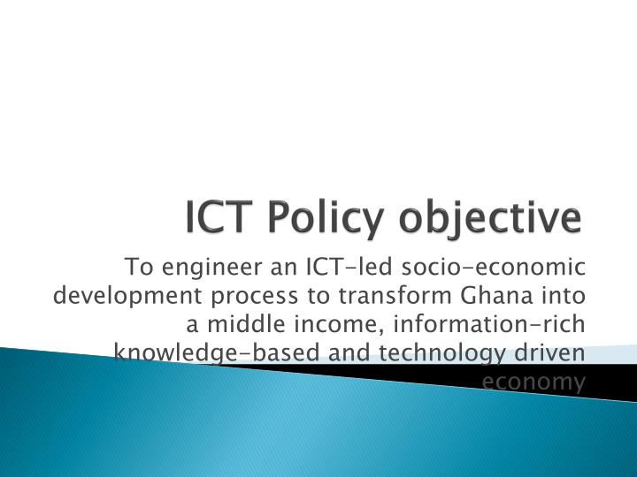 ICT Policy objective