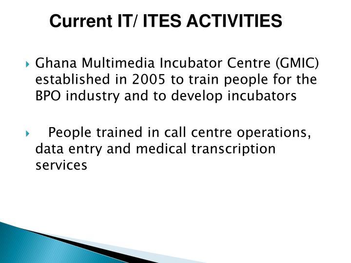 Current IT/ ITES ACTIVITIES