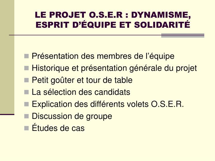 LE PROJET O.S.E.R : DYNAMISME, ESPRIT D'ÉQUIPE ET SOLIDARITÉ