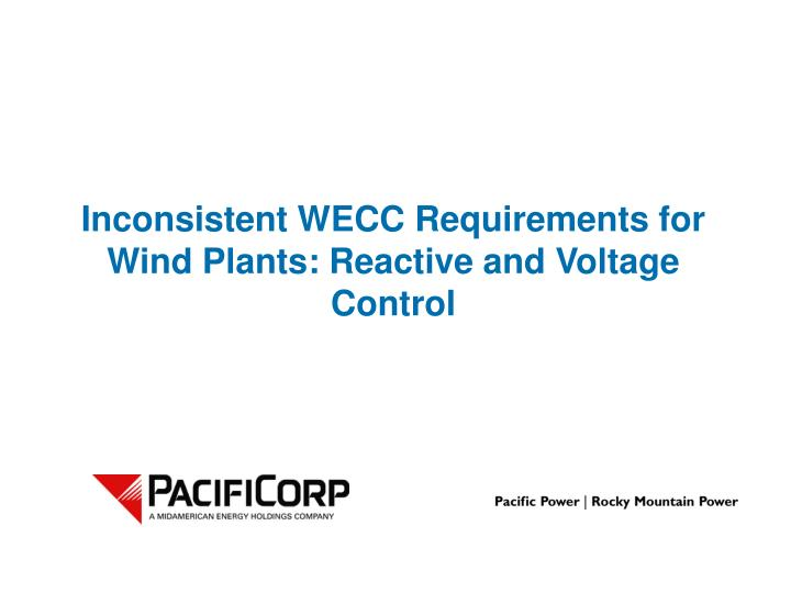 Inconsistent WECC Requirements for