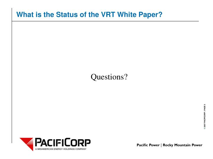 What is the Status of the VRT White Paper?