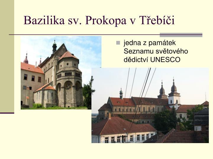 jedna z památek Seznamu světového dědictví UNESCO
