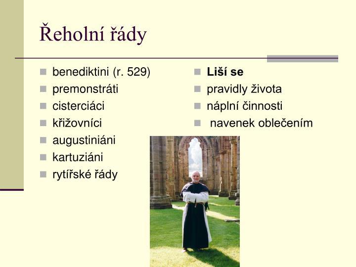 benediktini (r. 529)