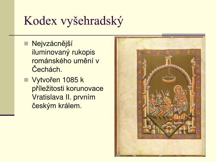 Nejvzácnější iluminovaný rukopis románského umění v Čechách.