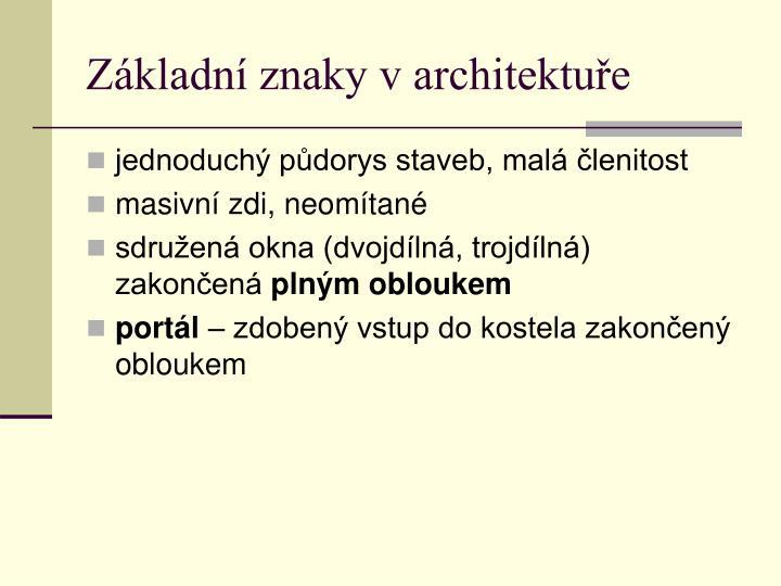 Základní znaky v architektuře