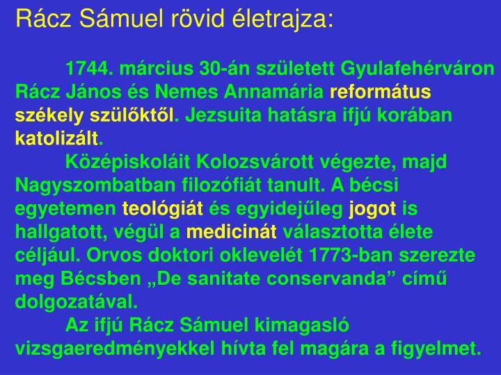 Rácz Sámuel rövid életrajza: