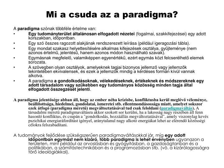 Mi a csuda az a paradigma?
