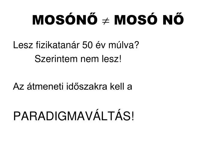 MOSÓNŐ