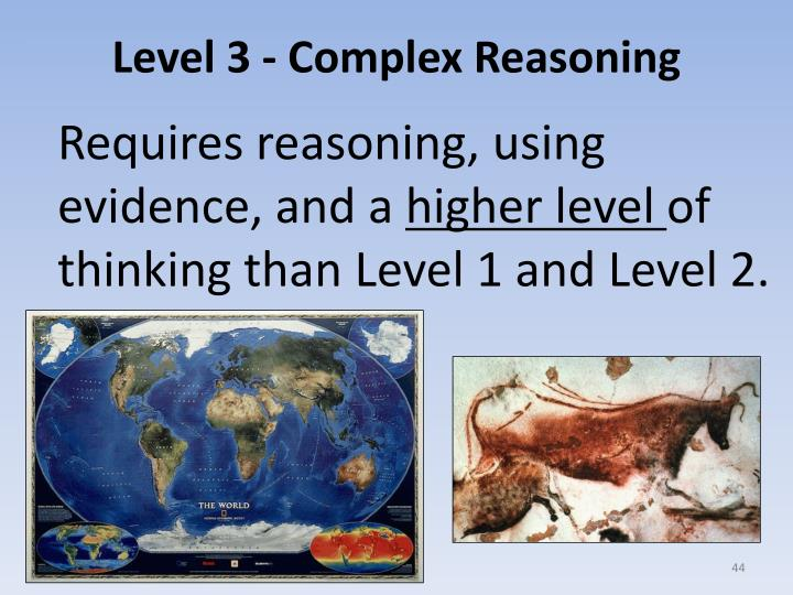 Level 3 - Complex Reasoning