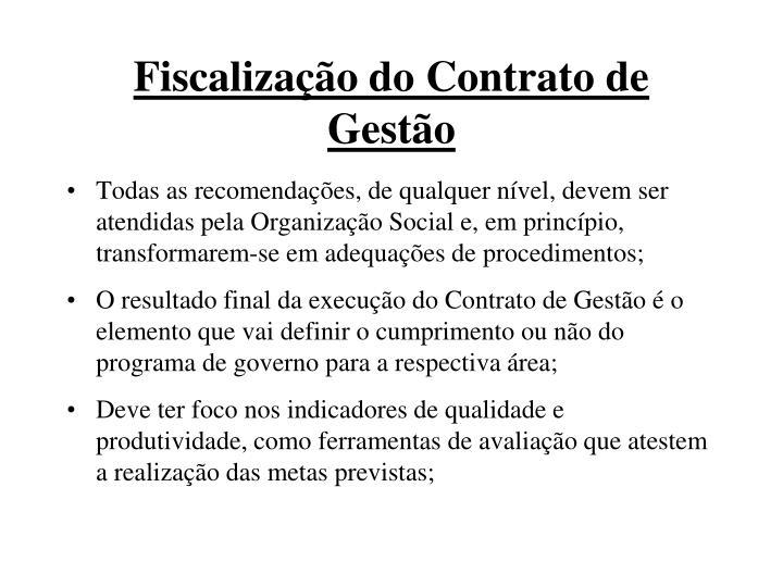 Fiscalização do Contrato de Gestão
