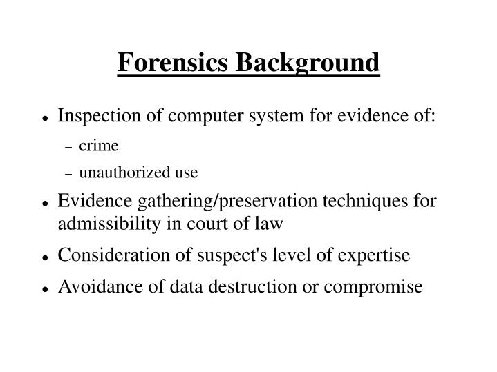 Forensics background