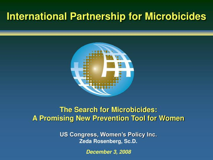 The Search for Microbicides: