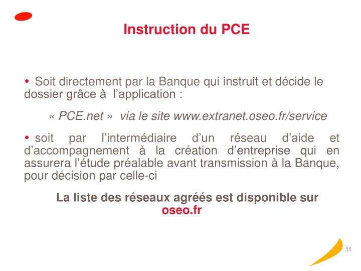 Instruction du PCE