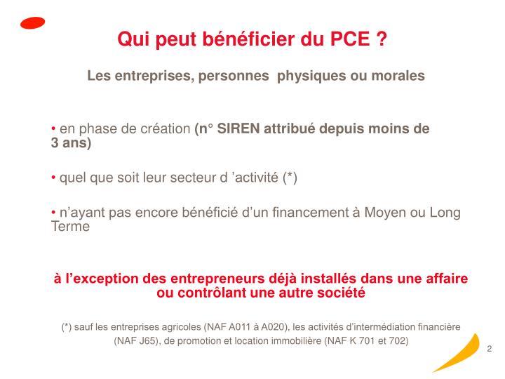 Qui peut bénéficier du PCE ?