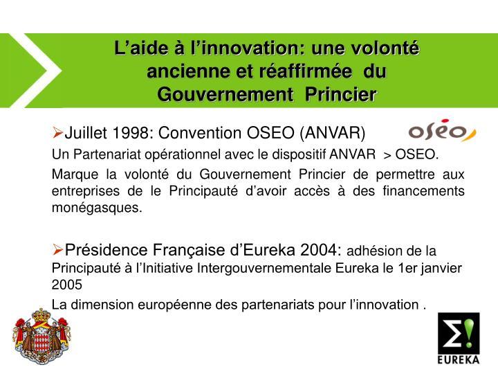 L'aide à l'innovation: une volonté ancienne et réaffirmée  du Gouvernement  Princier