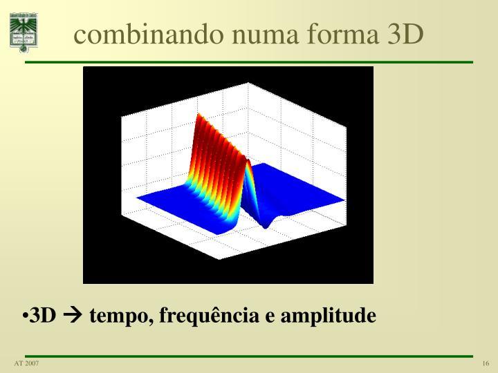 combinando numa forma 3D