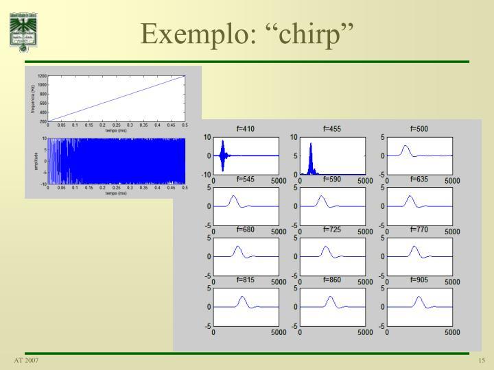 """Exemplo: """"chirp"""""""