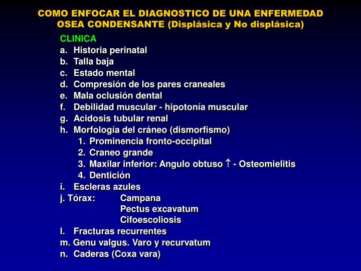 COMO ENFOCAR EL DIAGNOSTICO DE UNA ENFERMEDAD