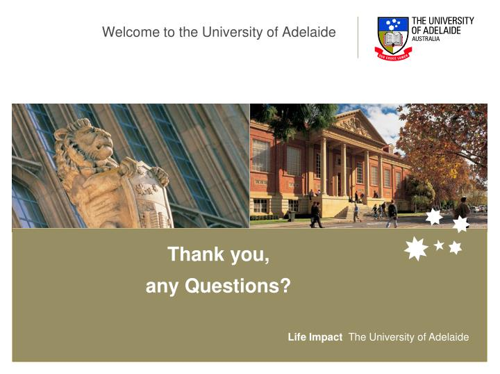 Welcome to the University of Adelaide