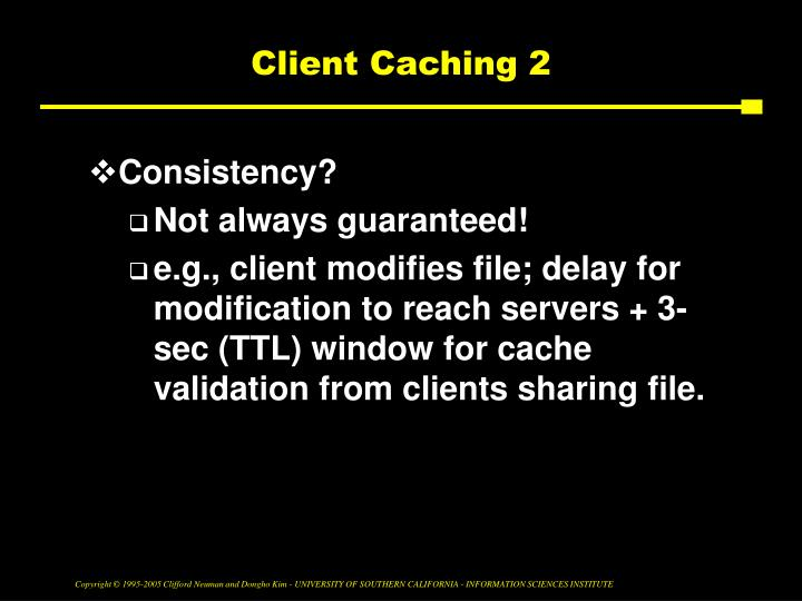 Client Caching 2