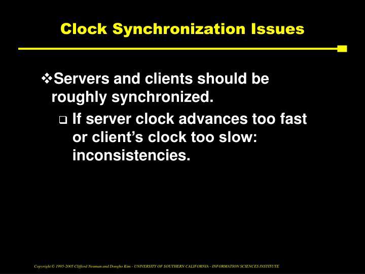 Clock Synchronization Issues