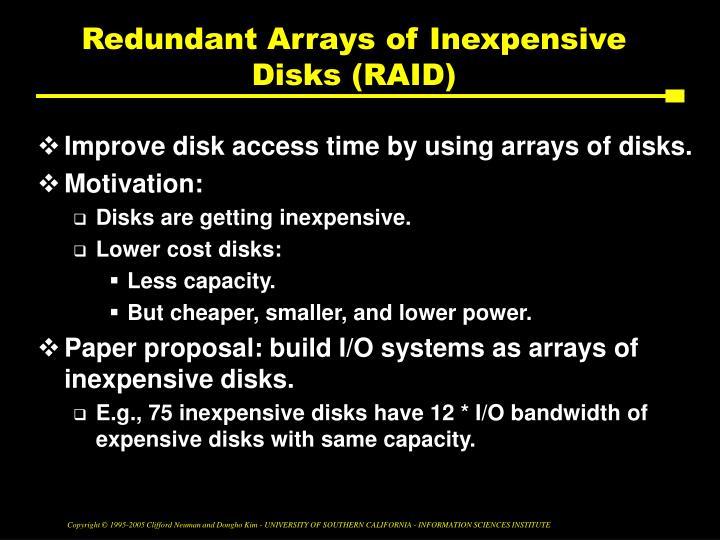 Redundant Arrays of Inexpensive Disks (RAID)