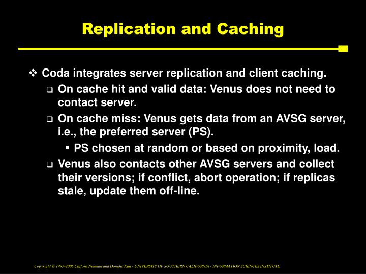 Replication and Caching