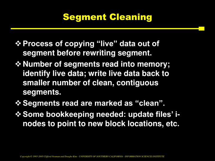 Segment Cleaning