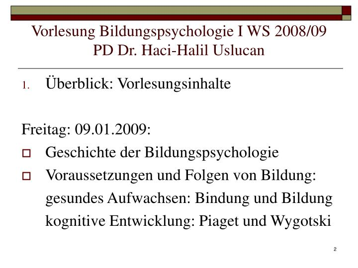 Vorlesung Bildungspsychologie I WS 2008/09