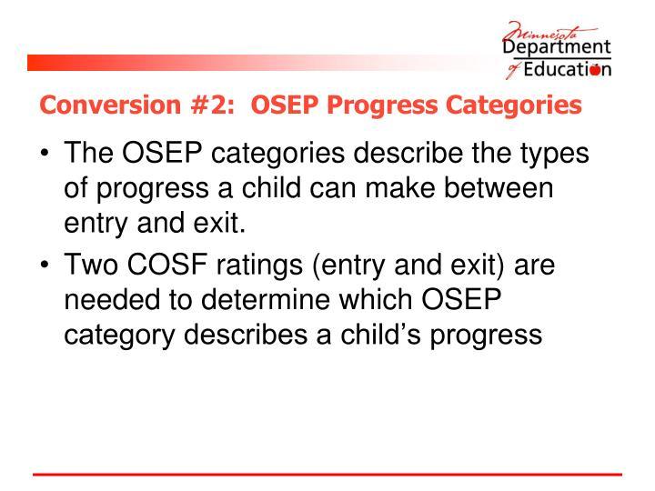 Conversion #2:  OSEP Progress Categories
