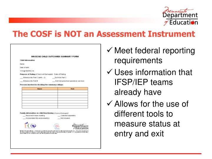 The cosf is not an assessment instrument