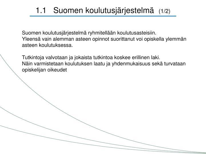 1.1   Suomen koulutusjärjestelmä