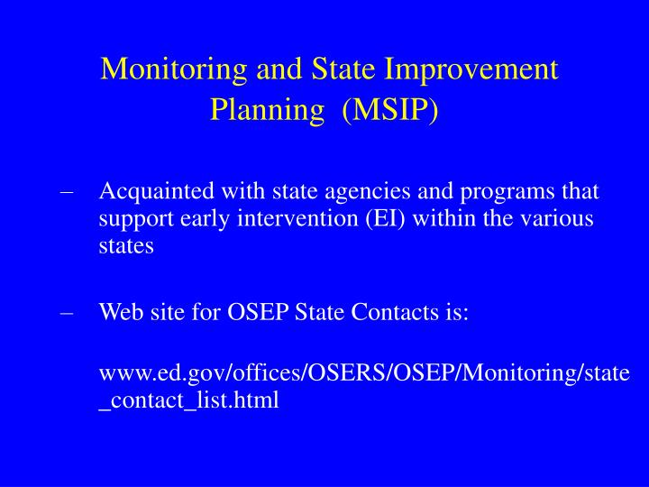 Monitoring and State Improvement Planning  (MSIP)