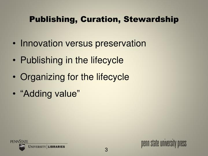 Publishing curation stewardship