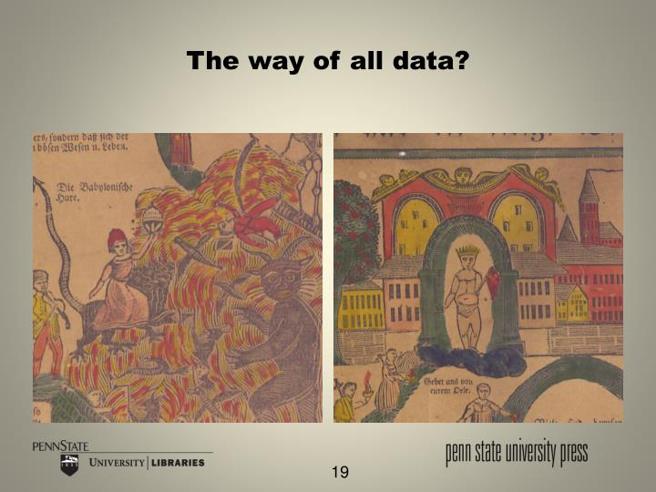 The way of all data?