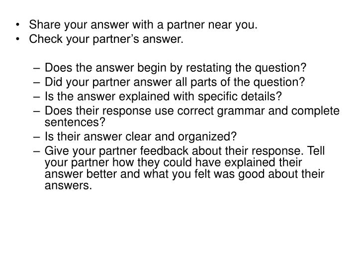 Share your answer with a partner near you.
