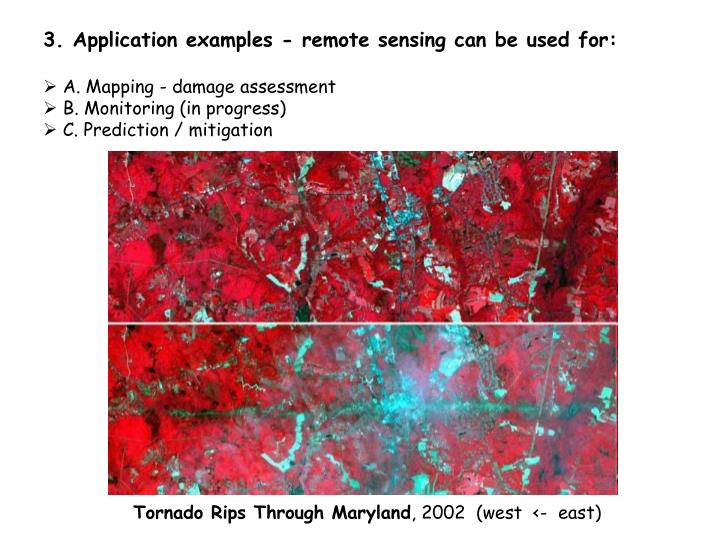 3. Application examples - remote sensing can be used for: