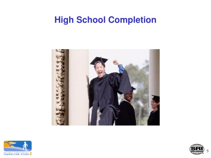 High School Completion