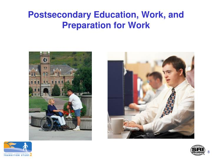 Postsecondary Education, Work, and Preparation for Work