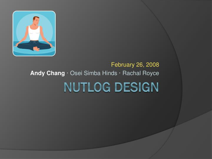 February 26 2008 andy chang osei simba hinds rachal royce