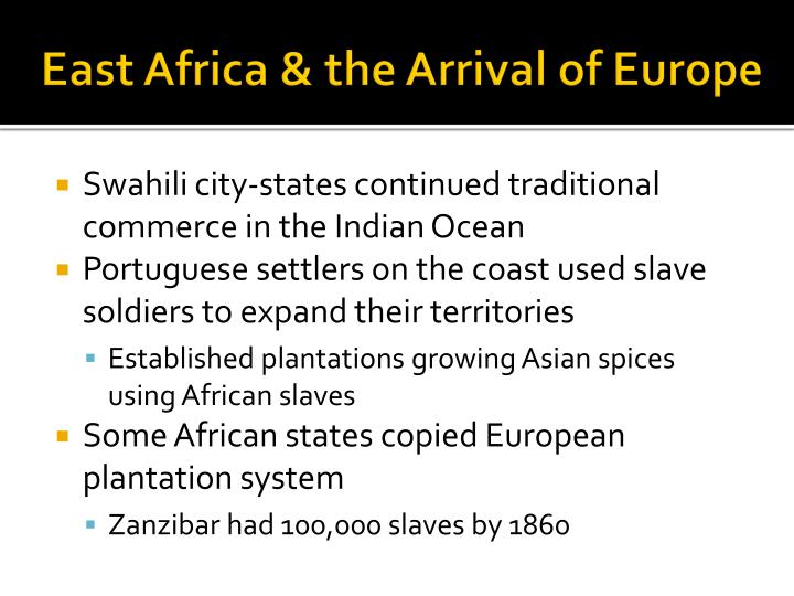 East Africa & the Arrival of Europe