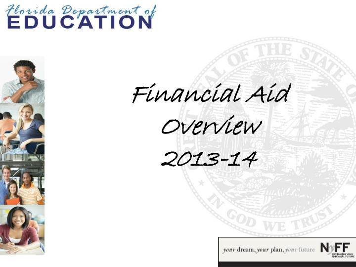 Financial aid overview 2013 14