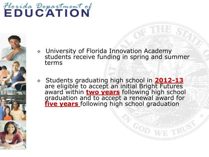 University of Florida Innovation Academy students receive funding in spring and summer terms