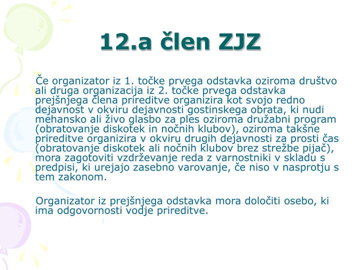 12.a člen ZJZ