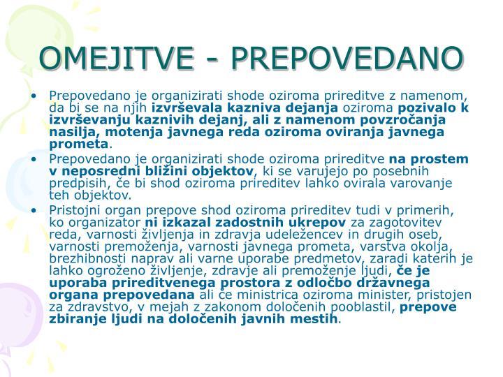 OMEJITVE - PREPOVEDANO