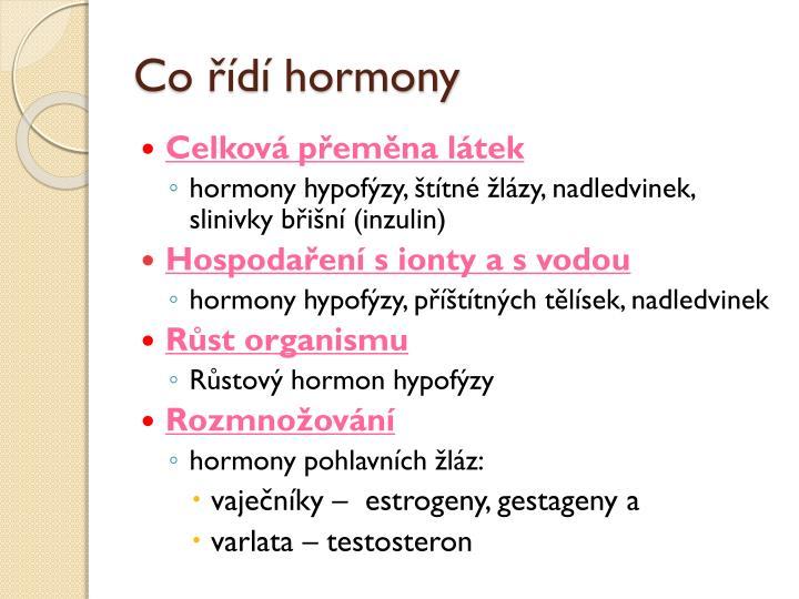 Co řídí hormony