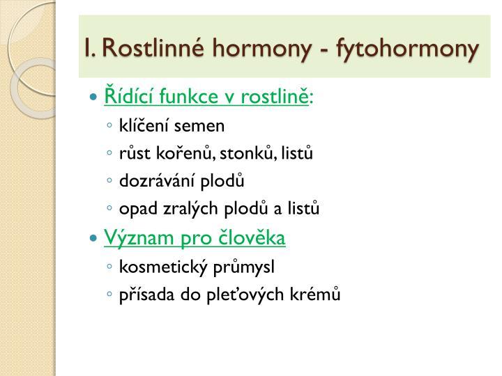 I. Rostlinné hormony - fytohormony