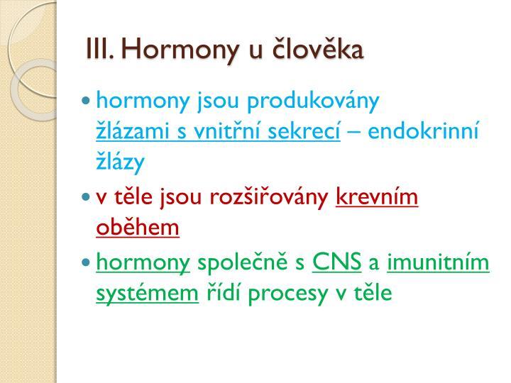 III. Hormony u člověka
