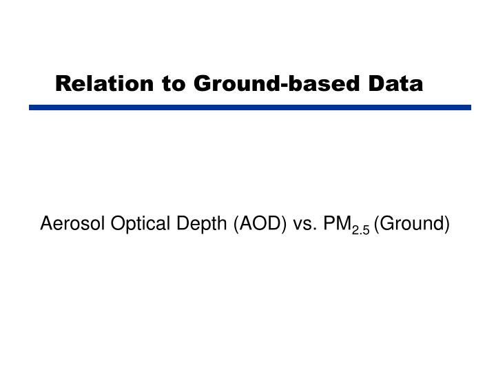 Relation to Ground-based Data